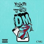 DJ YANATAKE Yo Gotti『Down In The DM』を語る