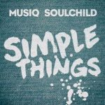 松尾潔 Musiq Soulchild『Simple Things』を語る