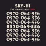 SKY-HI『0570-064-556』の反響を語る
