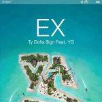DJ YANATAKE Ty Dolla $ign『Ex ft. YG』を語る