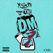DJ YANATAKE Yo Gotti『Down In The DM』を語る