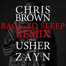 松尾潔 Chris Brown『Back To Sleep Remix feat.Usher & Zayn』を語る