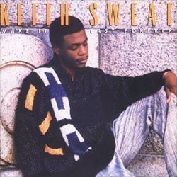松尾潔 R&B定番曲解説 Keith Sweat『Make It Last Forever』