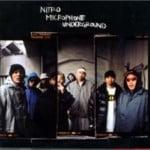 サイプレス上野 日本語ラップ解説『NITRO MICROPHONE UNDERGROUND』