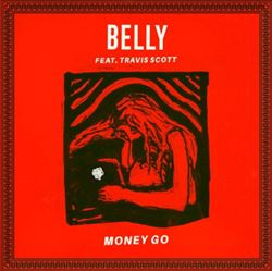 渡辺志保 Belly『Money Go Feat. Travi$ Scott』を語る