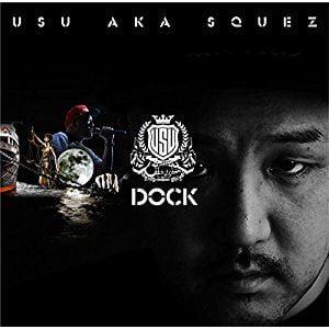 DJ YANATAKE USU a.k.a SQUEZ feat. 般若『DOCK』を語る