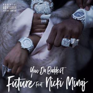 渡辺志保 Future『You Da Baddest ft. Nicki Minaj』を語る