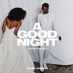 松尾潔 John Legend feat. BloodPop『A Good Night』を語る