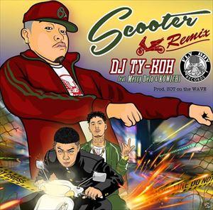 DJ TY-KOH『Scooter Remix ft. Merry Delo&KOWICHI』を語る