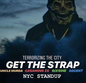 渡辺志保 Uncle Murda,50 Cent,6ix9ine&Casanova『Get The Strap』を語る